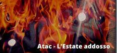 #Atac: L'estate addosso