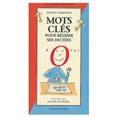 MOTS CLES POUR REUSSIR SES DICTEES