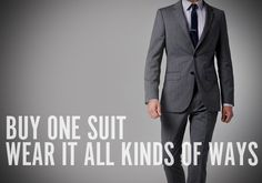Dessertpin - How to: Buy a One Suit and Make It Work for Multiple Occasions : Man Made DIY Suit Fashion, Work Fashion, Mens Fashion, Style Fashion, Make It Work, How To Make, Masculine Style, Looking Dapper, Gq