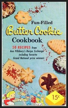 Butter Cookie Cookbook -- I own this, somewhere. Great cookies!