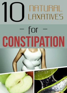 10 Natural Laxatives For Constipation