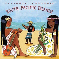 Putumayo Presents -  South Pacific Islands
