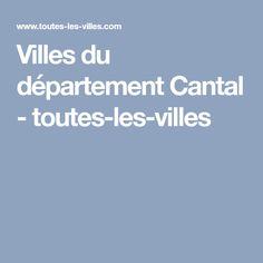 Villes du département Cantal - toutes-les-villes