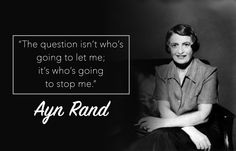 Words of Wisdom to celebrate International Women's Day  #MakeItHappen #women #feminism #quotes #aynrand