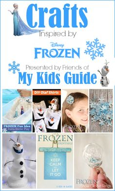 Our Favorite Frozen Crafts for Kids| MyKidsGuide.com