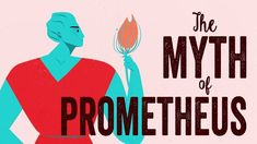 The myth of Prometheus - Iseult Gillespie - YouTube