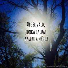 #valo #aurinko #aamu #sinäoletvalo