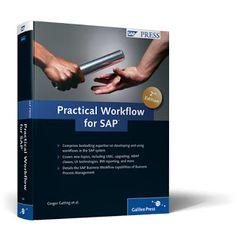Practical Workflow for SAP (2nd Edition)http://sapcrmerp.blogspot.com/2011/09/practical-workflow-for-sap-2nd-edition.html
