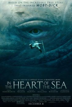 In the Heart of the Sea (2015) • Directed by Ron Howard • Poster design by WORKS ADV