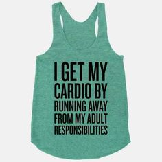 You've got this, right?   17 Tees For When Your Workout Just Isn't Gonna Happen