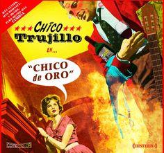 Chico de Oro - Chico Trujillo