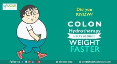 #Did #you #know?  #Colon #Hydrotherapy #helps #reduce #weight #faster From:-#Shuddh #Colon #Care http://www.shuddhcoloncare.com/