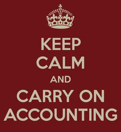 Accounting Humor - Keep Calm and Carry on Accounting