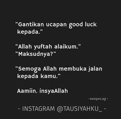 HUKUM PAKAI BULU MATA PALSU Good Luck Quotes, Reminder Quotes, Self Reminder, Muslim Quotes, Religious Quotes, Islamic Inspirational Quotes, Islamic Quotes, Hijrah Islam, Doa Islam