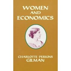 Women and Economics (Paperback) http://www.amazon.com/dp/0486299740/?tag=wwwmoynulinfo-20 0486299740