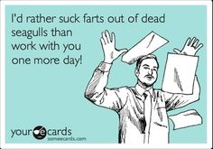 Funny Workplace Ecard LOL don't think I've ever gotten to that point but I'm still young haha Haha Funny, Funny Stuff, Stuff Stuff, Funny Ads, Funny Humor, Gym Humor, Ecards Humor, Fitness Humor, Jokes