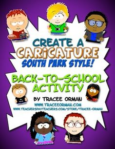 Create a Caricature, South-Park Style: Most high school students are familiar with South Park or at least the style of cartoon character from the p...