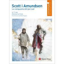 K. T. HAO. Scott i Amundsen : la conquesta del pol sud. [Barcelona] : Vicens Vives, 2013