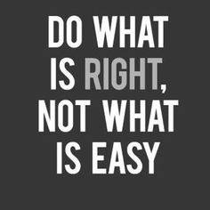 Do What Is Right, Not What is Easy - Classroom Poster