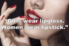 guys thoughts on lipstick...even if it was a turn off I don't think I would stop wearing it.