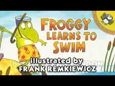 Froggy Learns to Swim by Jonathan London - YouTube