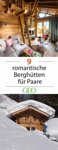 Romantische Berghütten für Paare Short break for two: Romantic mountain huts for couples. How could the dark season spend better than snowed in pairs? Far away from the towns, mountain huts and chalet Romantic Vacations, Romantic Getaway, Romantic Travel, Travel Couple, Family Travel, Cool Places To Visit, Places To Go, Refuge, Countries To Visit