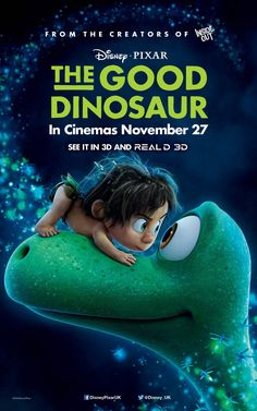The Good Dinosaur (Peter Sohn 2015 / Pixar) The Good Dinosaur, Dinosaur Movie, Animated Movie Posters, New Movie Posters, Film Posters, Walt Disney Pictures, 2015 Movies, All Movies, Awesome Movies