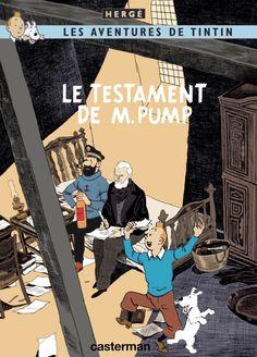 Les Aventures de Tintin - Album Imaginaire - Le Testament de M. Pump