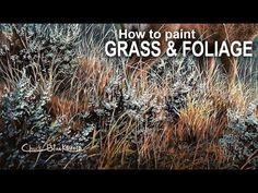 My go to technique I have for painting realistic grass, leaves, and foliage in both acrylics and oils. In this video I show you how to paint the sagebrush an. Acrylic Painting For Beginners, Watercolor Paintings Abstract, Acrylic Painting Techniques, Painting Videos, Painting Art, Painting Grass, Watercolor Tips, Matte Painting, Beginner Painting