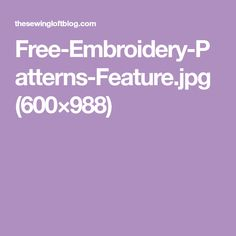 Free-Embroidery-Patterns-Feature.jpg (600×988)