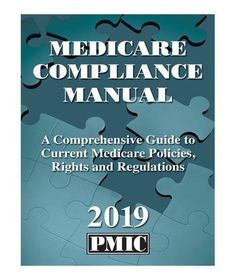 The Medicare Compliance Manual 2018 is packed with the information you need to maximize your #Medicare #reimbursement and protect yourself from audit liability.  #medicare #codingbook #medicalcare