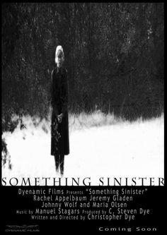 SOMETHING SINISTER (2014): Review...Open To Interpretation http://leglesscorpse.us/?p=7705 #horror #horrormovies #reviews