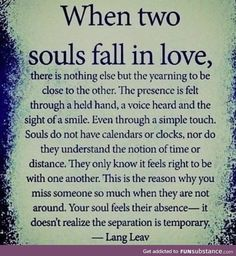 Love Quotes To Remind You Just How Beautiful Love Is - Page 3 of 5 Soulmate Love Quotes, Soul Mate Quotes, Quotes About Soulmates, Lost In Love Quotes, Love Quotes To Husband, Love Soul Quotes, Love Is Scary Quotes, Future Wife Quotes, Being In Love Quotes