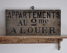 French vintage sign- love the naturally distressed look