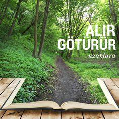 bir kitap, alır götürür sizi  başka bir dünyaya...