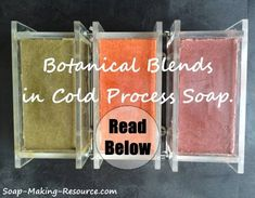 Botanical Blends in Cold Process Soap