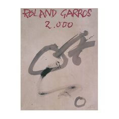 A limited-edition offset lithograph designed by Antoni Tapies for the 2000 French Open at Roland Garros.