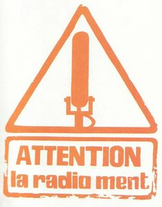 """""""Attention: the radio lies"""" Image 16 of 65"""