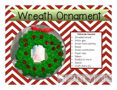 Wreath Ornaments...I may try this with my class this year. We made these when I was in Kinder and they have held up all this time!!!
