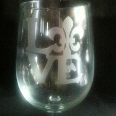 Hey, I found this really awesome Etsy listing at https://www.etsy.com/listing/240503696/love-fluer-de-lis-wine-glass-nola-love