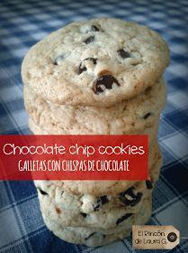 El Rincón de Laura G.: Chocolate chip cookies • Galletas con chispas de chocolate
