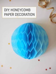 How to Make an Easy Honeycomb Paper Decoration - these would be great for Christmas.