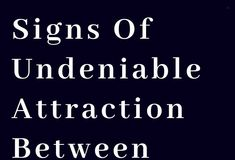 20 Signs Of Undeniable Attraction Between Two People – The Thought Catalogs Attraction Quotes Chemistry, Signs Of Attraction, Chemistry Quotes, Crazy About You Quotes, Love Quotes For Him, Chemistry Between Two People, Clingy Girlfriend, Relationship Quotes, Life Quotes