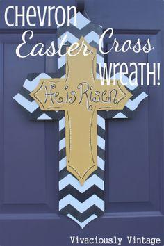 Vivaciously Vintage: Chevron Easter Cross Wreath - He is Risen!