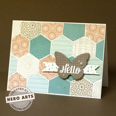 handmade greeting card ... patchwork quilt look .... hexagons ... great colors ... hexagons arranged in a random pattern all over card ... butterfly with HELLO ... Hero Arts