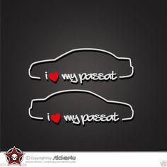 (557) i Love my VW Passat 3BG  Sticker Aufkleber OEM DUB VAG Stickerbomb