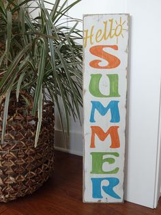 Items similar to Hello Summer sign. Summer sign/ vertical summer sign/ Summer decor/ summer patio sign/ summer wood sign/ summer wall decor sign on Etsy Patio Signs, Porch Signs, Hello Sign, Summer Signs, Barn Wood Crafts, Spring Projects, Hello Summer, Diy Signs, Easy Diy Crafts
