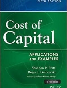 Cost of Capital  Website: Applications and Examples 5th Edition free download by Shannon P. Pratt Roger J. Grabowski Richard A. Brealey ISBN: 9781118555804 with BooksBob. Fast and free eBooks download.  The post Cost of Capital  Website: Applications and Examples 5th Edition Free Download appeared first on Booksbob.com.