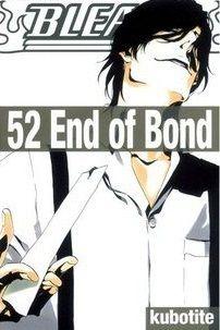 Bleach, Vol. 52: End of Bond