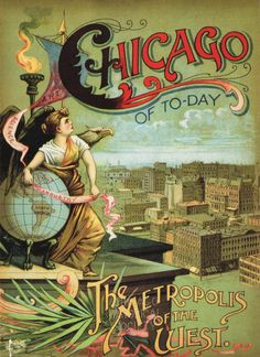 Chicago Illinois 1893 World's Fair United States Travel Advertisement Poster Chicago City, Chicago Illinois, Galena Illinois, West Chicago, Chicago Travel, Chicago Area, Chicago Poster, World's Columbian Exposition, Cities